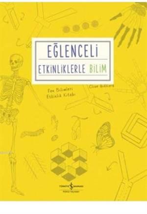 Eğlenceli Etkinliklerle Bilim; Fen Bilimleri Etkinlik Kitabı