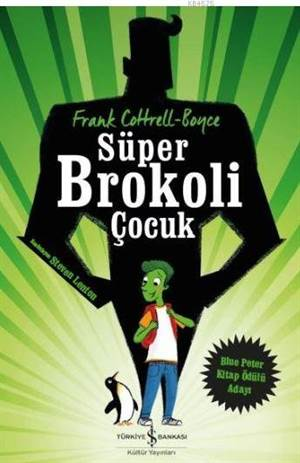 Süper Brokoli Çocu ...