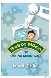Robot Hoca İle Arda'nın Gizemli Kitabı