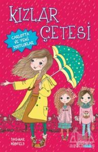 Kızlar Çetesi; Carlotta Ve Yeni Dostluklar