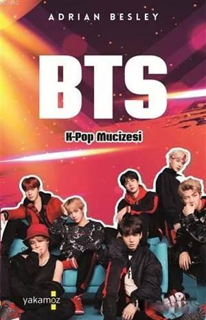 BTS - K-Pop Mucizesi; <br/>Adrian Besley