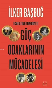 Osmanlı'dan <br/>Cumhuriyete G ...