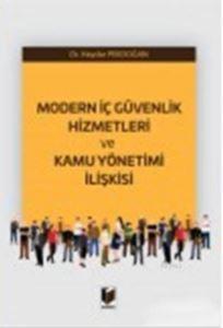 Modern İç Güvenlik Hizmetleri Ve Kamu Yönetimi İlişkisi