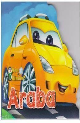 Ben Kimim-Araba