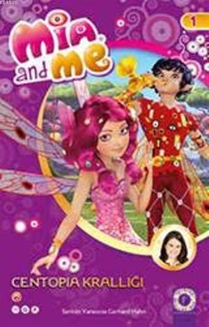 Centopia Krallığı; Mia And Me 1
