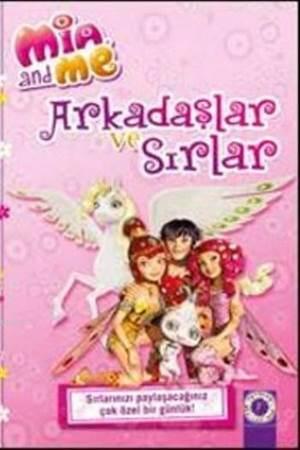 Arkadaşlar Ve Sırlar (Ciltli); Mia And Me