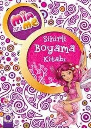 Sihirli Boyama Kitabı; Mia And Me