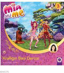 Mia And Me-Krallığın Başı Dertte
