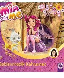 Mia And Me-Beklenmedik Kahraman