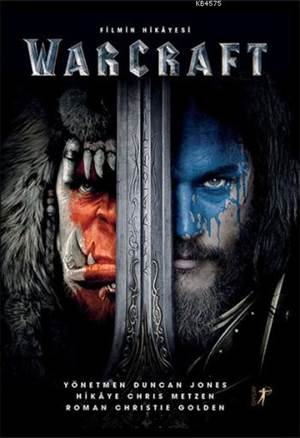 Warcraft - Filmin Hikayesi