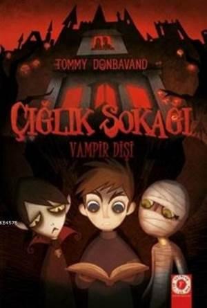 Çığlık Sokağı; Vampir Dişi