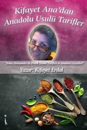 Kifayet Ana'dan Anadolu Usulü Tarifler