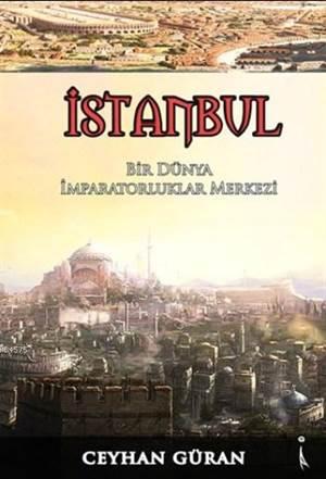 Bir Dünya İmparatorluklar Merkezi İstanbul