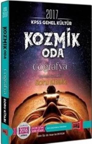 Kpss 2017 Genel Kültür Kozmik Oda Coğrafya; Tamamı Çözümlü Soru Kitabı