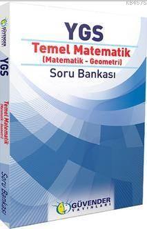 Güvender YGS Temel Matematik Matematik-Geometri Soru Bankası