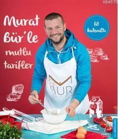 Murat Bür'le Mutlu Tarifler