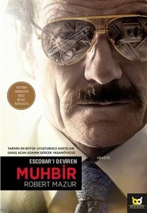 Escobar'ı Deviren Muhbir