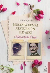 Mustafa Kemal <br/>Atatürk'ün İl ...