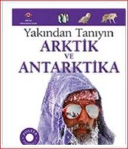 Yakından Tanıyın - Arktik Ve Antarktika