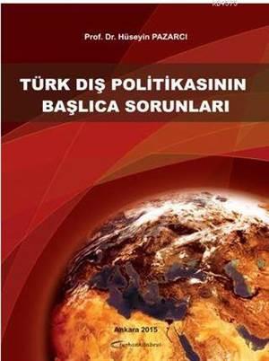 Türk Dış Politikasının Başlıca Sorunları