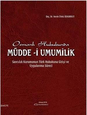 Osmanlı Hukukunda Müdde-İ Umumilik