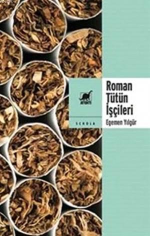 Roman Tütün İşçileri
