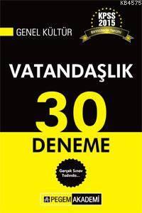 KPSS Genel Kültür Vatandaşlık 30 Deneme 2015