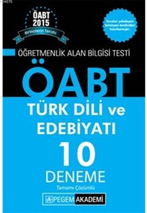 ÖABT Türk Dili Ve Edebiyatı Öğretmenliği Tamamı Çözümlü 10 Deneme 2015