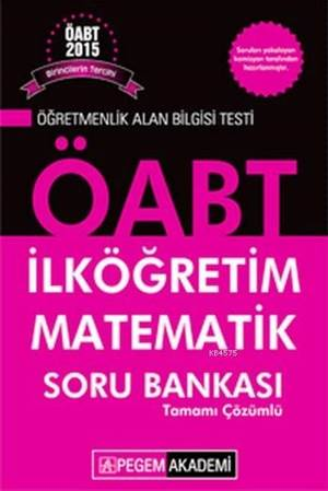 KPSS ÖABT İlköğretim Matematik Tamamı Çözümlü Soru Bankası 2015