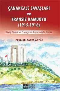 Çanakkale Savaşları Ve Fransız Kamuoyu (1915-1916)