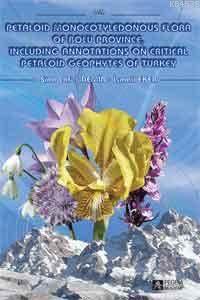 Petaloid Monocotyledonous Flora Of Bolu Province, Including Annotations On Critical Petaloid Geophyt