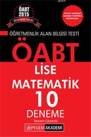 ÖABT Lise Matematik Tamamı Çözümlü 10 Deneme 2015