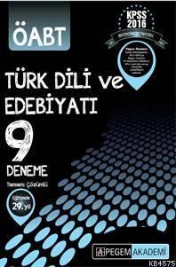 Kpss Öabt Türk Dili Ve Edebiyatı Tamamı Çözümlü 9 Deneme 2016