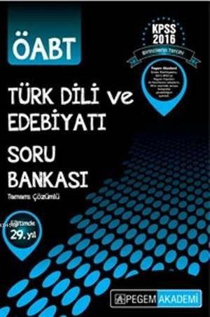 KPSS ÖABT Türk Dili Ve Edebiyatı Tamamı Çözümlü Soru Bankası 2016