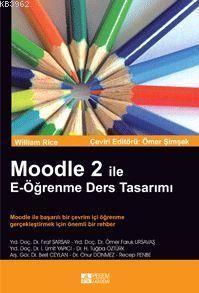 Moodle 2 İle E-Öğrenme Ders Tasarımı