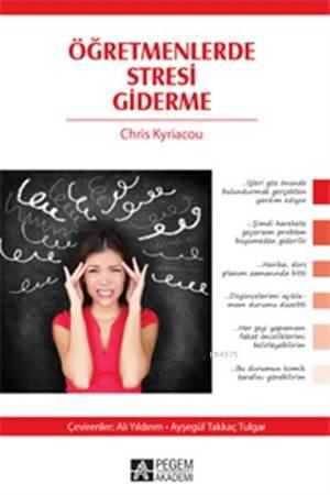 Öğretmenlerde Stresi Giderme