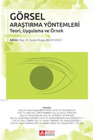 Görsel Araştırma Yöntemleri; Teori, Uygulama ve Örnek