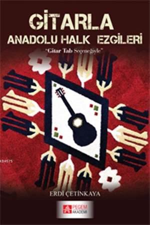 Gitarla Anadolu Halk Ezgileri