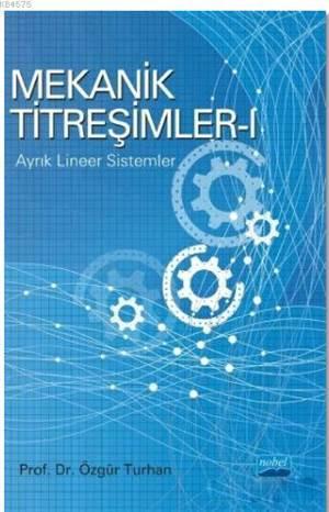 Mekanik Titreşimler 1; Ayrık Lineer Sistemler