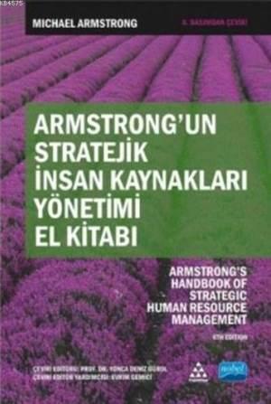Armstrong'un Stratejik İnsan Kaynakları Yönetimi El Kitabı