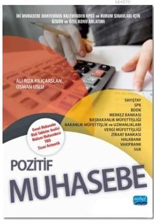 Pozitif Muhasebe; Genel Muhasebe - Mali Tablolar Analizi - Maliyet Muhasebesi - TMS - Ticari Aritmetik