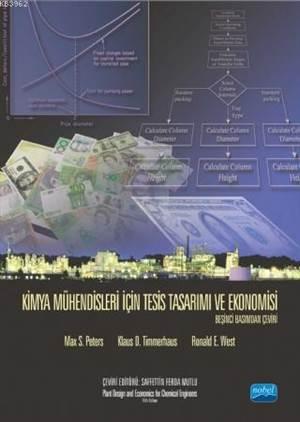 Kimya Mühendisleri İçin Tesis Tasarımı Ve Ekonomisi - Plant Design And Economics For Chemical Engine
