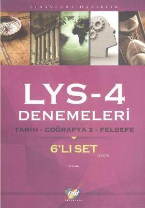 FDD LYS-4 Denemeleri Tarih-Coğrafya-2-Felsefe 6'lı Set