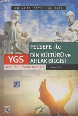 FDD YGS Felsefe ile Din Kültürü ve Ahlak Bilgisi Konu Özetli S.B.