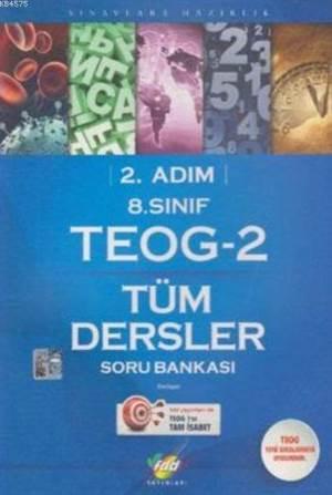 FDD 8. Sınıf TEOG-2 Tüm Dersler Soru Bankası 2.Adım