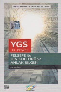 YGS Felsefe İle Din Kültürü Ve Ahlak Bilgisi El Kitabı