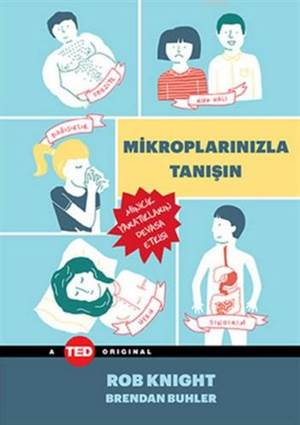 Mikroplarınızla Tanışın