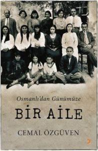 Osmanlı'dan Günümüze Bir Aile