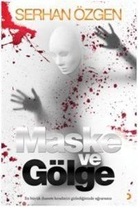 Maske ve Gölge