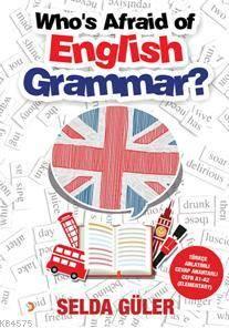 Who's Afraid Of English Grammar?; Türkçe Anlatımlı Cevap Anahtarı CEFR A1 ? A2 (Elementary)